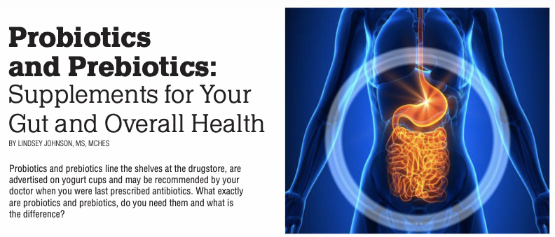 Probiotics and Prebiotics: Supplements For Your Gut and Overall Health